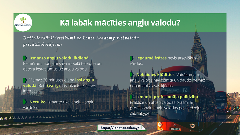 Kā labāk mācīties angļu valodu. Kā ātri apgūt angļu valodu? Privātstundas angļu valodā. Tips how to learn English fast from Lonet.Academy    English tutors by Skype | angļu valodas privatstundas caur Skype