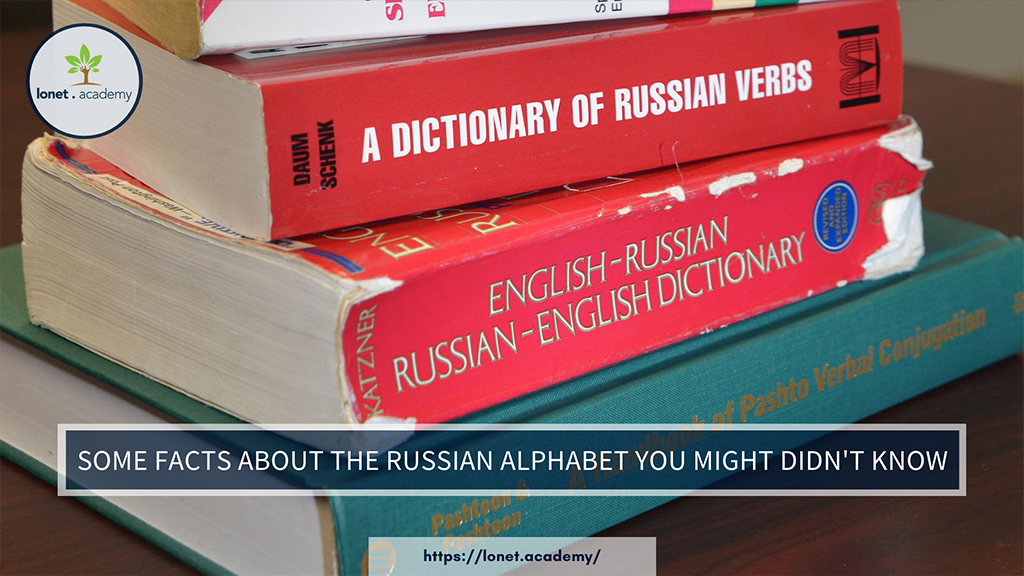 Some facts about the Russian alphabet you might didn't know