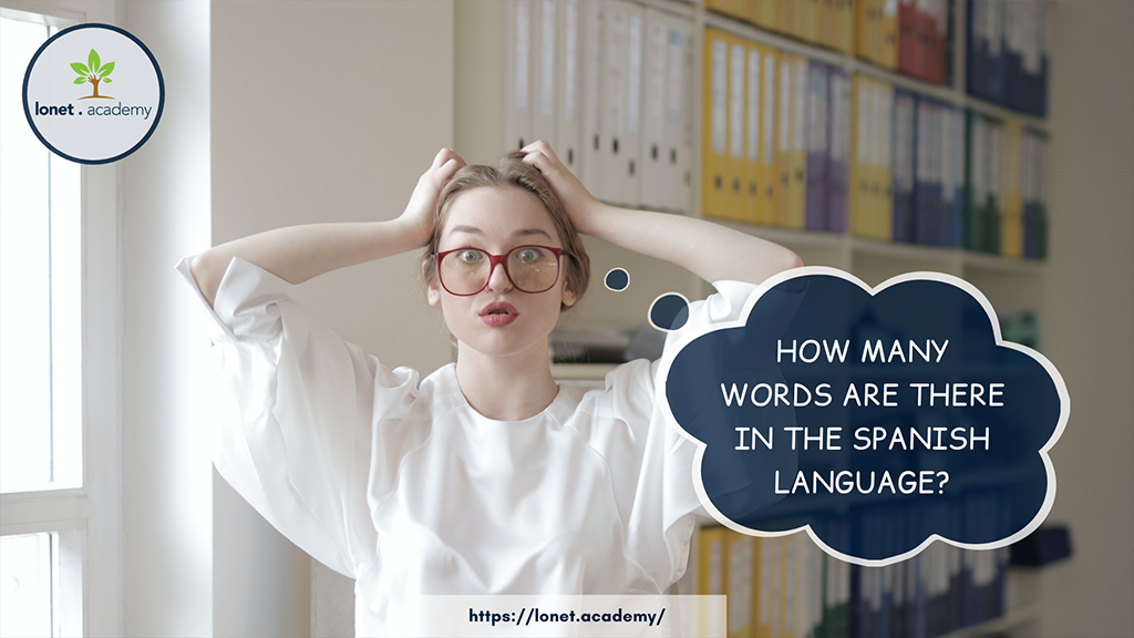 How many words are there in the Spanish language?